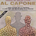 AL CAPONE - i was kaiser bill's batman / a lion may be beholden to a mouse