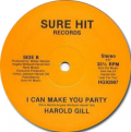 HAROLD GILL - i can make you party / i'm gonna be sweet to you