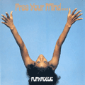 FUNKADELIC - free your mind ... and your ass will follow
