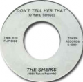 SHEIKS - don't tell her that / she loves me, she loves me not