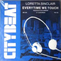 LORETTA SINCLAIR - everytime we touch