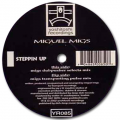 MIGUEL MIGS - steppin up