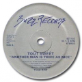 TOUT SWEET - another man (is twice than nice)