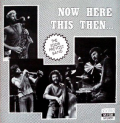 EDDIE PREVOST BAND - now here this then