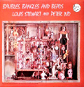 LOUIS STEWART AND PETER IND - baubles , bangles and beads