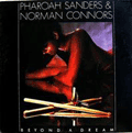 PHARAOH SANDERS - beyond a dream