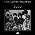ONENESS OF JUJU - a message from mozambique