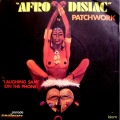 PATCHWORK - afro disiac / laughing sam (on the phone)