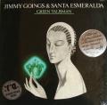 JIMMY GOINGS & SANTA ESMERALDA - green talisman