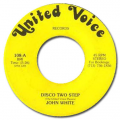 JOHN WHITE - disco two step / i got it