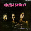 MIRIAM MAKEBA - the many voices of miriam makeba