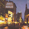 JOHN & MORGAN - suddenly the morning - every body say no