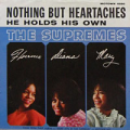 THE SUPREMES - nothing but heartaches