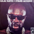 ISAAC HAYES - i stand accused / i don't know what to do with my life
