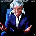 HORACE SILVER - silver 'n brass