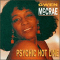 GWEN MC CRAE - phychic hot line