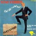 NINO FERRER - oh! hé! hein! bon!../ alexandre / le blues des rues desertes / longtemps apres