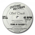 SOFT TOUCH - crime of passion