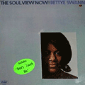 BETTYE SWANN - the soul view now !
