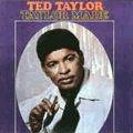 TED TAYLOR - taylor made