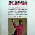 TED TAYLOR - greatest hits