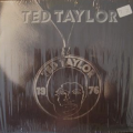 TED TAYLOR - ted taylor - 1976