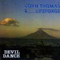 JOHN THOMAS & LIFEFORCE - devil dance