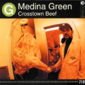 MEDINA GREEN - crosstown beef