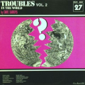 DAVE SARKYS - troubles in the world vol.2