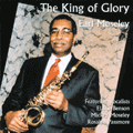 EARL MOSELEY - the king of glory