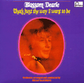 BLOSSOM DEARIE - that 's just the way