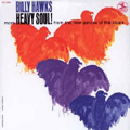 BILLY HAWKS - heavy soul
