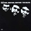 ISLEY BROTHERS - brother, brother, brother