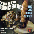 JOE CUBA SEXTET - the new bang bang - push push push - el pito - arecibo