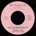 JOHNNY KING & FATBACK BAND - keep on brother keep on - peace, love not war