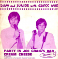 DAVY JR & GUESS WHO - party in joe craigs bar - cream cheese