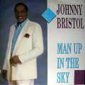 JOHNNY BRISTOL - man up in the sky