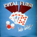 ROYAL FLUSH - hot spot
