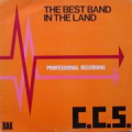 C.C.S. ( CCS ) - the best band in the land