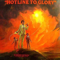 HAROLD BOWEN - hotline to glory
