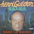 HENRI GUEDON - salsa dans le bronx