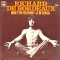RICHARD DE BORDEAUX - mon type de femme - je m'ennuie