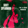 SILKY SPEARMAN - i'm a good woman / sympathy