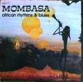 MOMBASA - african rhythms & blues ( vol 1 )
