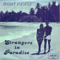 JIMMY FOSTER/KOKOMO - strangers in paradise - snappin'
