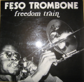 FESO TROMBONE - freedom train