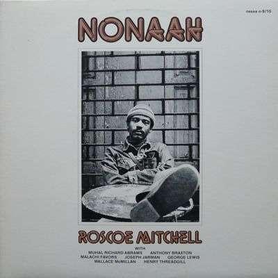 ROSCOE MITCHELL - nonaah