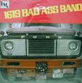 1619 B.A.B. ( BAD ASS BAND ) - 1619 bad ass band