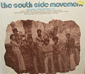 SOUTH SIDE MOVEMENT - the south side movement