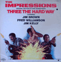 IMPRESSIONS - three the hard way